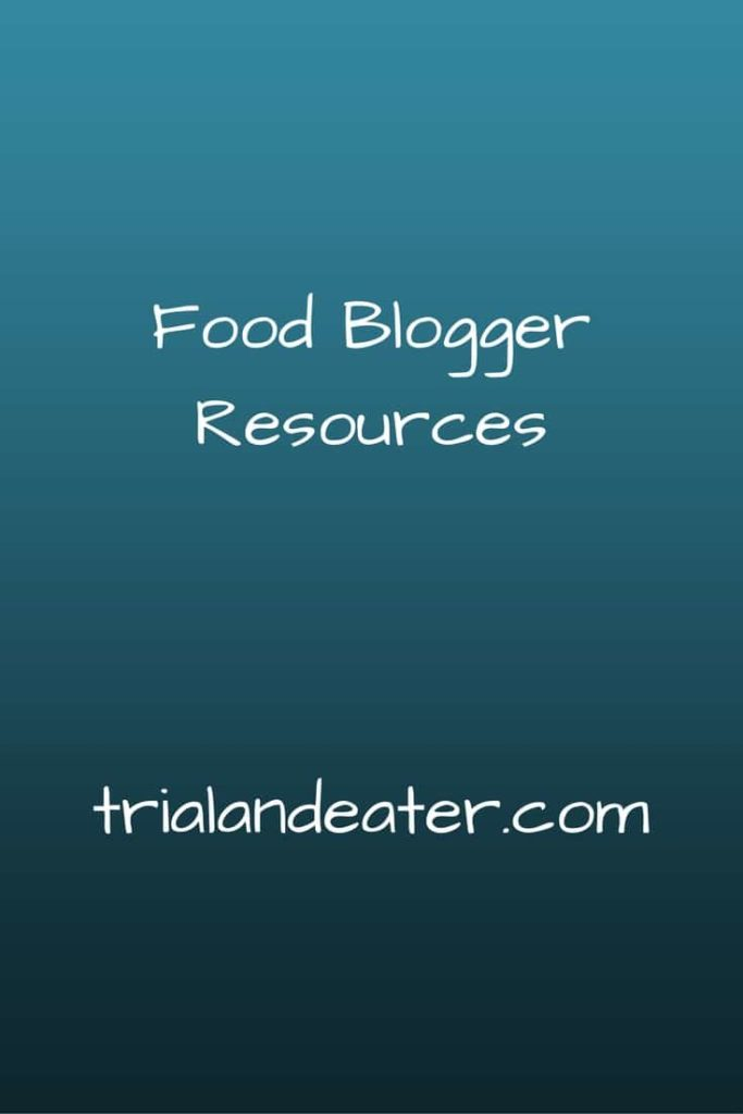 a list of helpful resources for food bloggers, including photography, wbsite tools and social media.