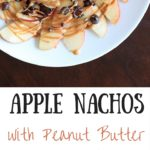 Apple Nachos with peanut butter and chocolate drizzle. Fruit, protein and chocolate makes this a great healthy snack at any time! Vegan, gluten-free, 5 minute dessert.