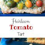 Heirloom tomato tart with homemade puff pastry, vegan pesto, and heirloom tomatoes. Delicious!