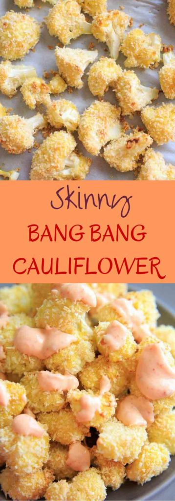 Skinny Bang Bang Cauliflower - a lightened up version of bang bang sauce, paired with oven baked cauliflower florets. Spicy, delicious, and healthy!