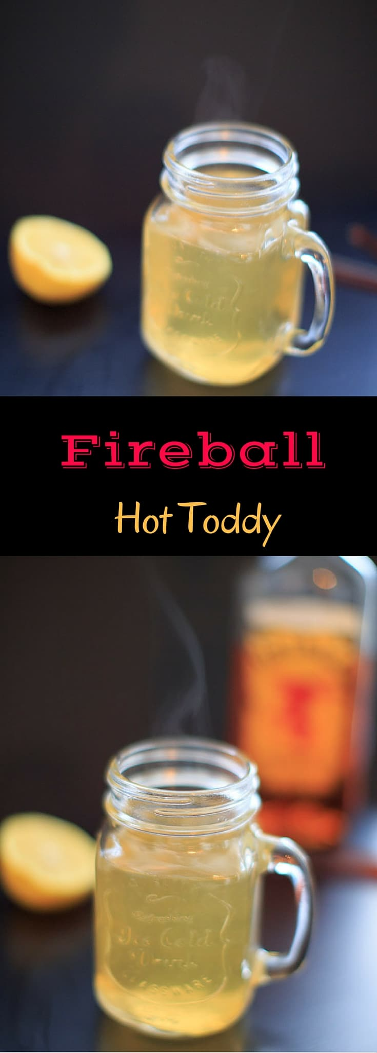 Fireball Hot Toddy Cocktail Recipe - cinnamon whiskey, honey and lemon drink to help ease a sore throat and melt your sickness away.