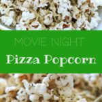 Pizza popcorn is a perfect snack for movie night that's still pretty healthy and full of flavor.