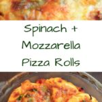 Spinach Mozzarella Pizza Rolls - a vegetarian take on this fun and simple pizza snack. Great for appetizers, dinners, and game time snacks!