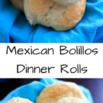 Mexican Bolillo Dinner Rolls - a mini baguette with a crunchy crust and a soft center.