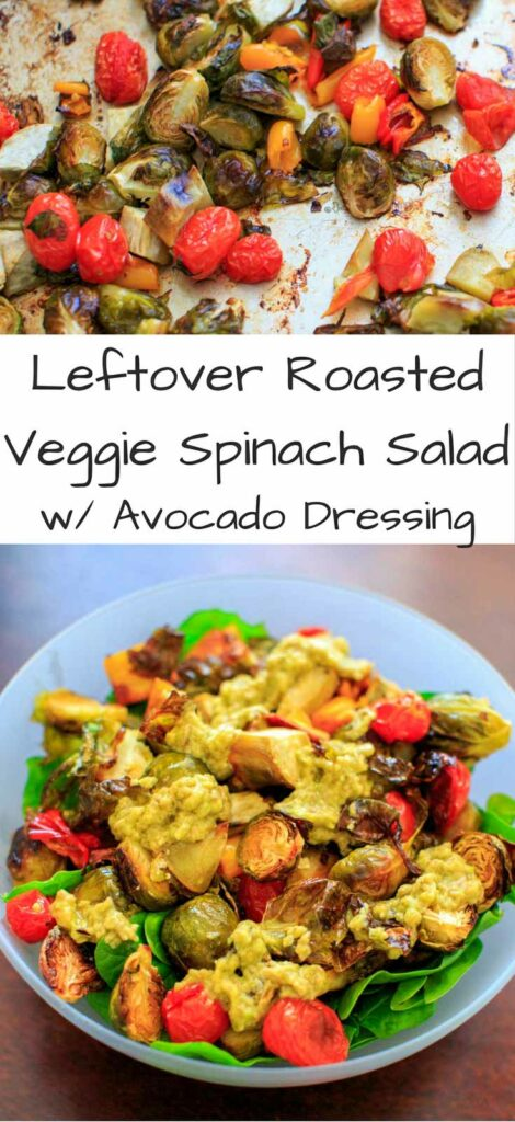 """Roasted Vegetable Spinach Salad with Avocado Dressing, a.k.a. """"Leftover Veggie Salad."""" Use up your vegetables or roast your favorites for this healthy vegan meal!"""