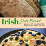 4 ingredient Traditional Irish Soda Bread recipe. Includes options for sweet and savory add-ins that make it a little more untraditional!