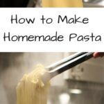Host a homemade pasta dinner party and put your friends or family to work! This post will help you learn to make your own homemade pasta from scratch.