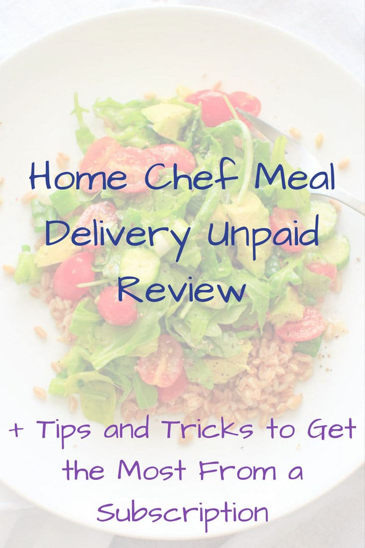 Home Chef Meal Delivery Unpaid Review