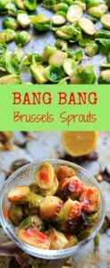 Bang Bang Brussels Sprouts! Easy and spicy side to liven up your veggies. Adjust spice to your tastes and/or serve with skinny bang bang sauce.
