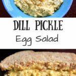 Dill Pickle Egg Salad - serve as a side or eat as a meal! Light on the mayo and big on the crunch!