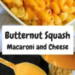 Butternut Squash Macaroni and Cheese is the perfect healthier comfort food. Adding in squash to the cheddar sauce is a great way to sneak in some more veggies to your dinner!