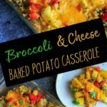 This broccoli and cheese baked potato casserole is a super easy dinner with just 5 ingredients plus spices! Vegetarian, gluten-free.