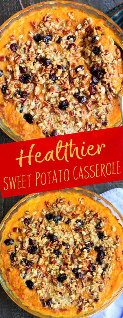 Sweet potato casserole with an oat, pecan and cranberries topping and naturally sweetened with maple syrup. Gluten-free, no sugar added!