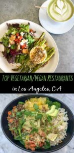 Top Vegetarian and Vegan Restaurant Recommendations in Los Angeles, California