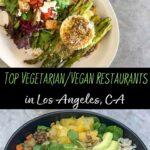 Top Vegetarian and Vegan Restaurant Recommendations in Los Angeles, California