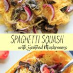 Spaghetti Squash with sautéed mushrooms, tomato and onion. A low-carb, gluten-free and vegan meal full of vegetables and flavor. Only 5 main ingredients, plus seasoning!