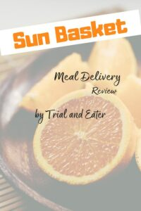Sun Basket Meal Delivery Unpaid Review with tips and tricks on how to get the most out of your membership.