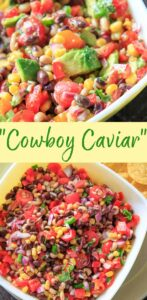 Cowboy Caviar, also known as Texas Caviar, is a simple salsa / bean salad with a complex flavor! Black eyed peas, sweet corn, and other fresh vegetables covered with an herb-lime dressing that is hard to resist. Serve with tortilla chips for dipping, or you may be tempted to eat it straight out of the bowl with a spoon!